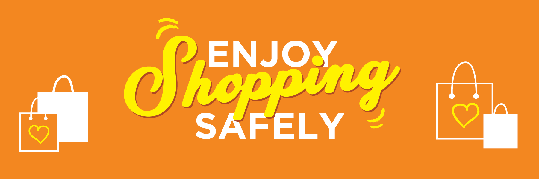 Enjoy Shopping Safely